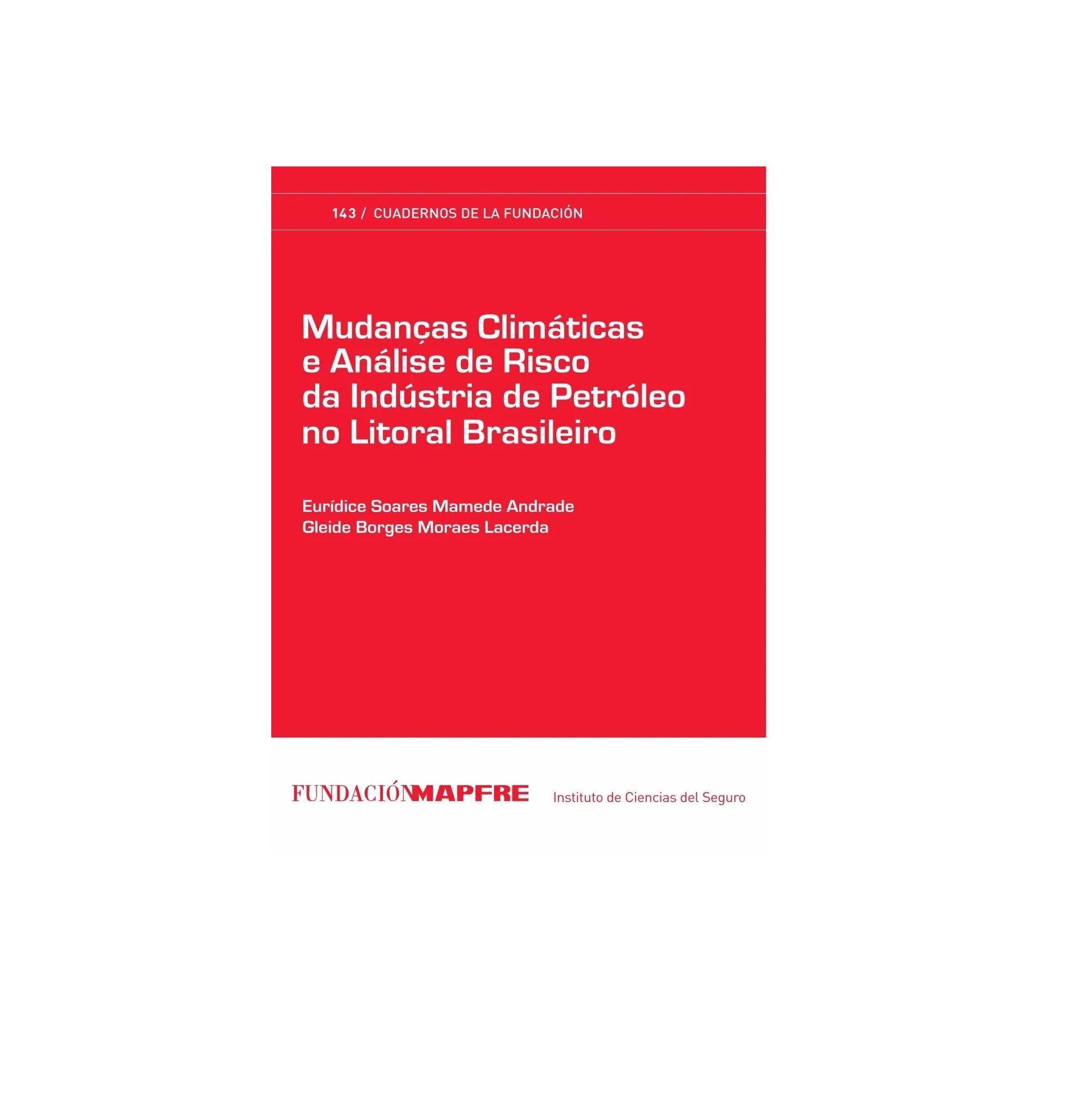 Livro Em Espanhol - Mudanças Climáticas e Análise de Risco da Indústria de Petróleo no Litoral