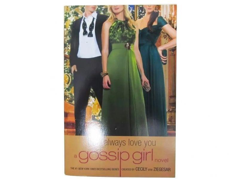 Livro Em Inglês - Gossip Girl: I Will Always Love You